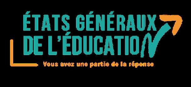 Etats Généraux de l'Education, plus que 9 jours pour donner votre avis !